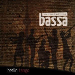 Bassa Berlin Tango